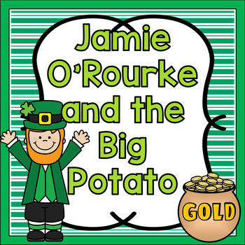 Jamie O'Rourke and the Big Potato Book Activities