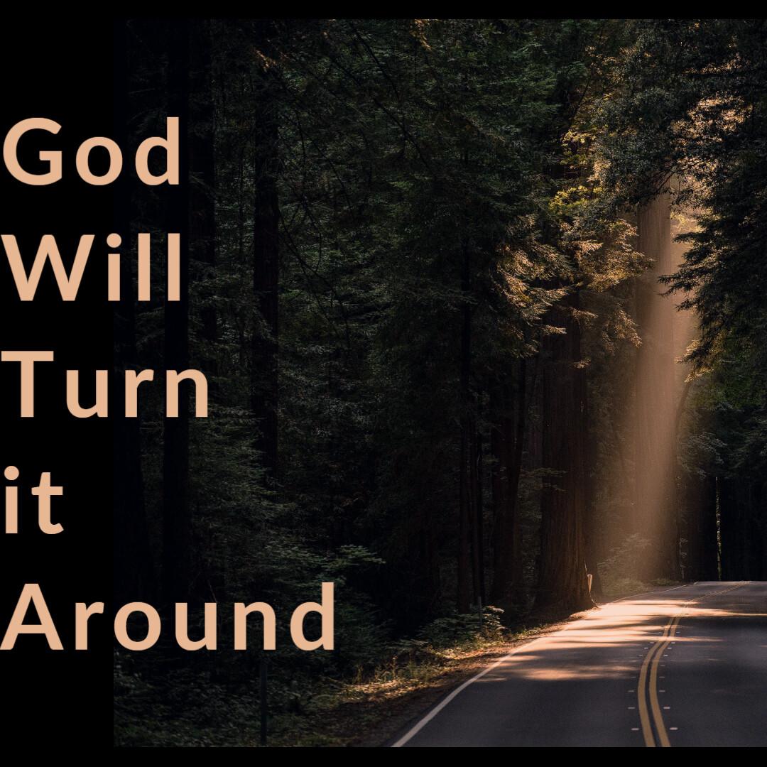 God Will Turn It Around [CD or DVD]