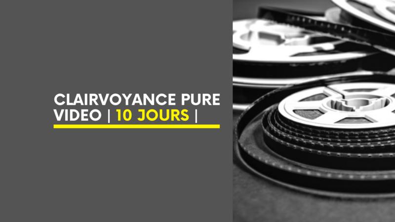Clairvoyance Pure Vidéo | 10 Jours |