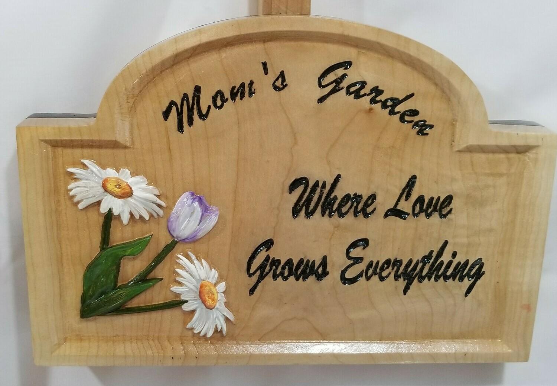 """Mom's Garden"" Sign"