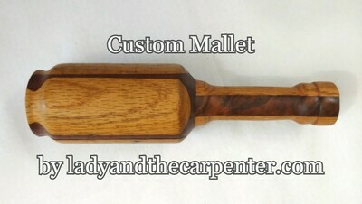 Custom Mallet