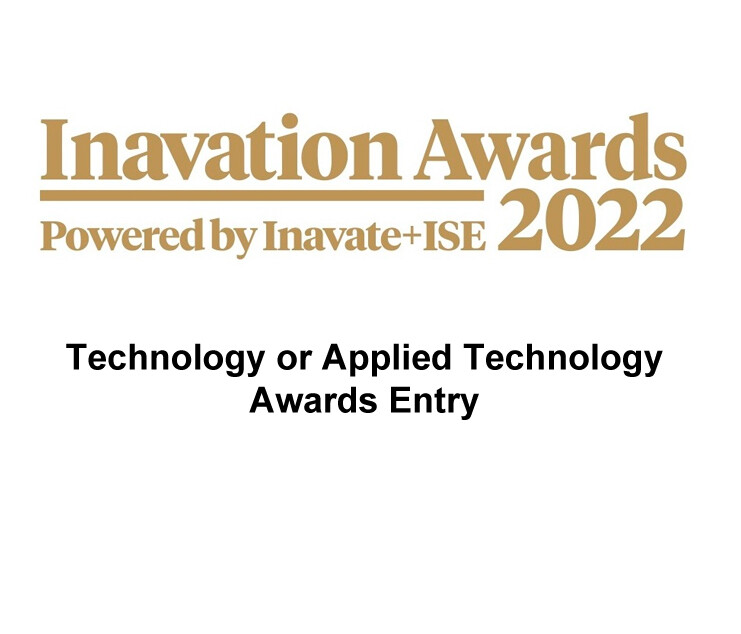 Inavation Awards 2022 - Technology or Applied Technology Award Entry