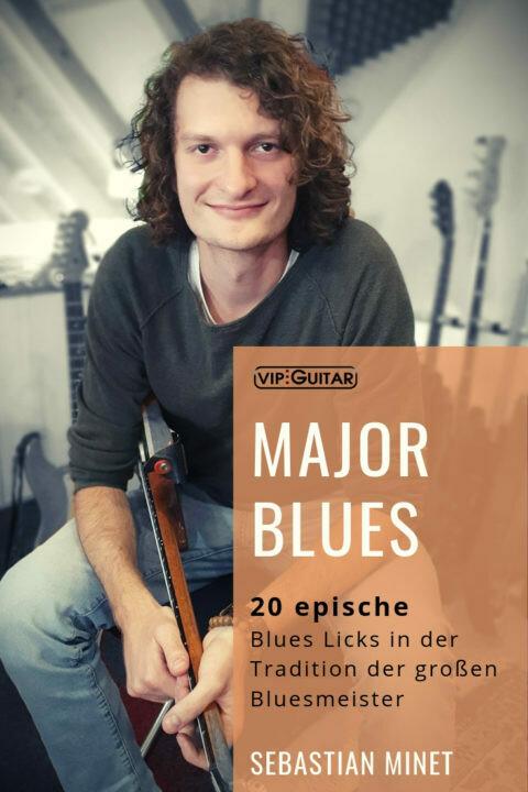 20 Epische Major Blues Licks – Sebastian Minet