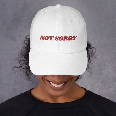 'NOT SORRY' Dad Hat