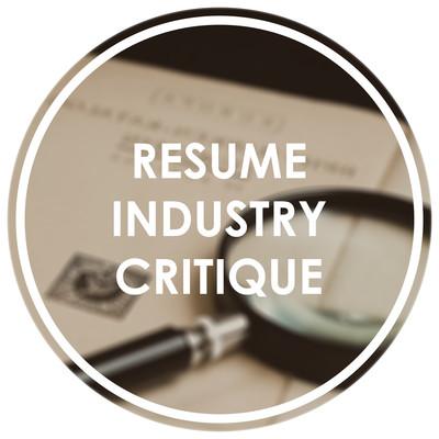 Resume Industry Critique