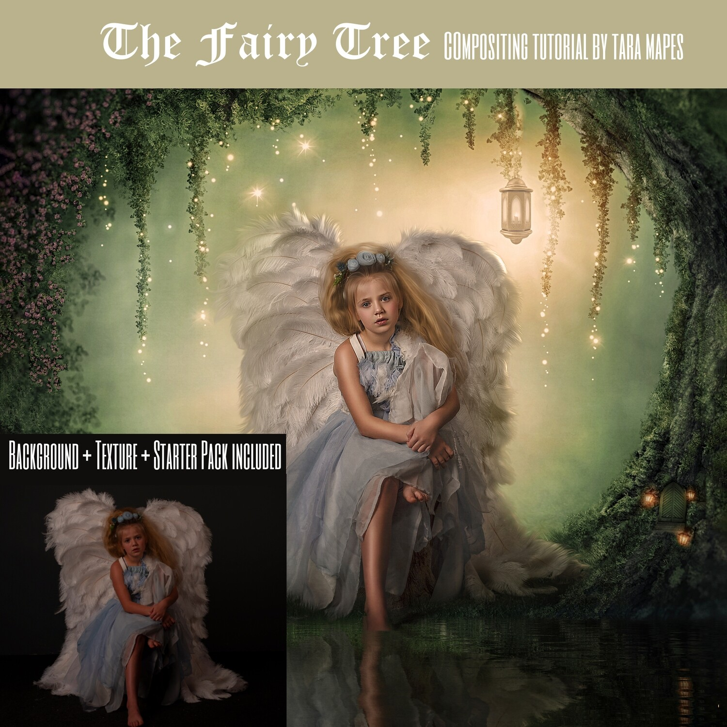 Fairy Tree Painterly Editing + Compositing Photoshop Tutorial with Starter Pack SKIN ACTION & PORTRAIT ACTIONS - also includes- FAIRY BACKGROUND and 34 TEXTURES and PAINTERLY PRESET