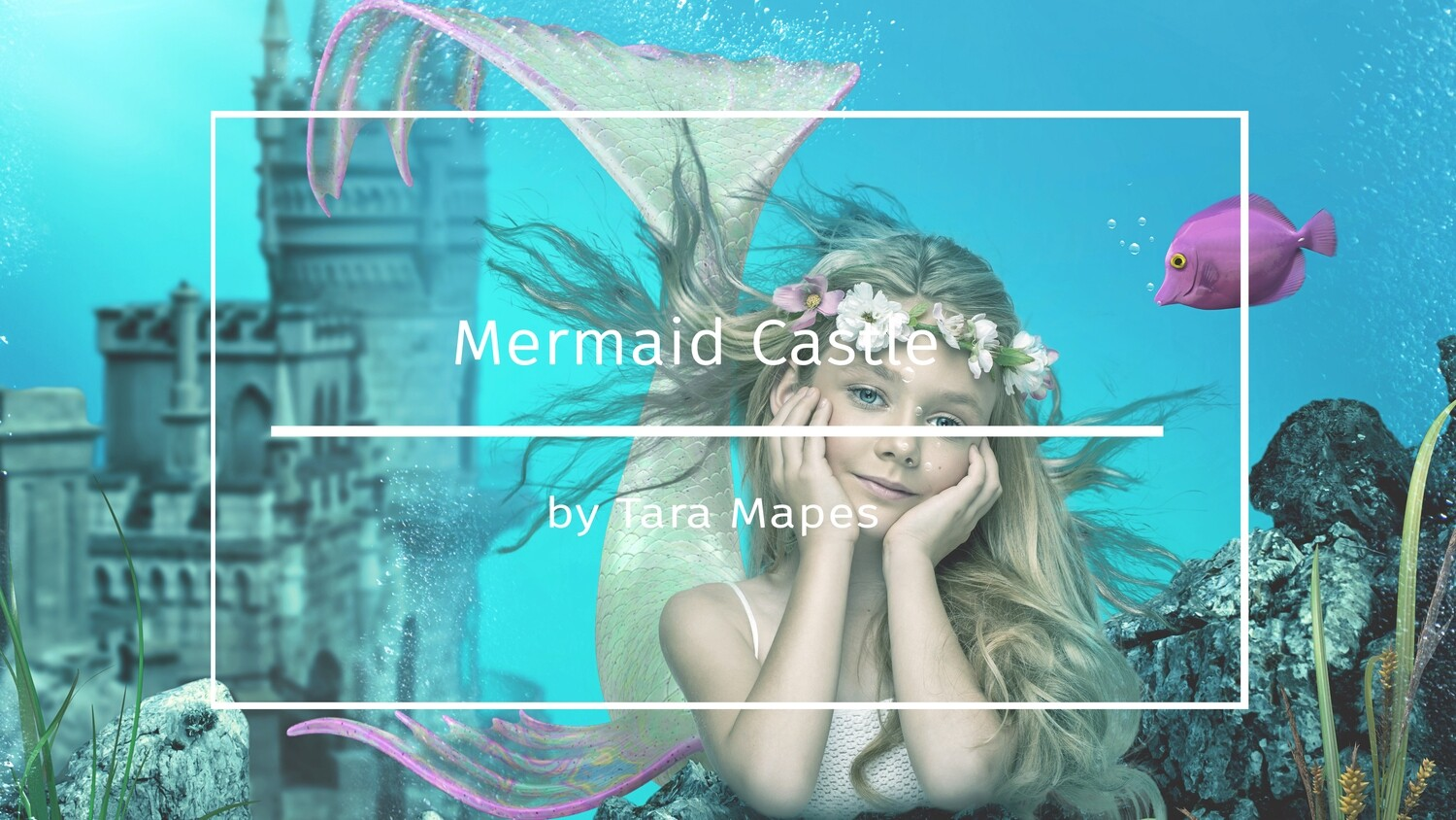 Photoshop Tutorial on How To Extract and Blend Your Subject into the Mermaid Castle Background in Photoshop by Tara Mapes