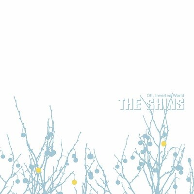 Shins - Oh Inverted World [20th Anniversary Remaster]