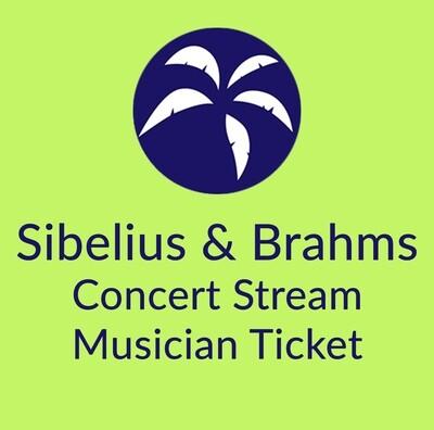 Sibelius & Brahms Musician Ticket