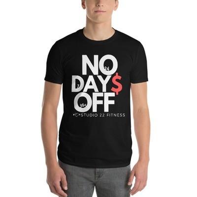 No Days Off 24/7/365 T-Shirt