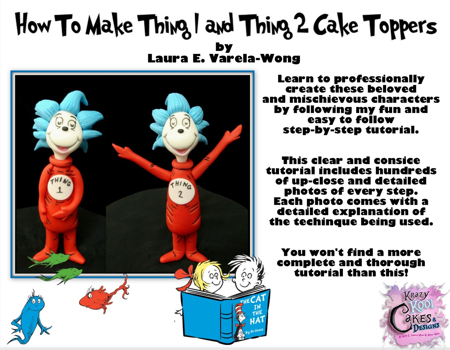 How To Make Thing 1 and Thing 2 Cake Toppers PDF Tutorial