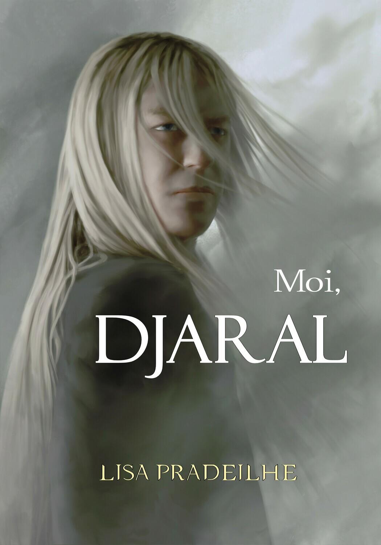 Moi, Djaral