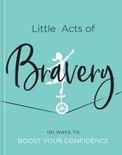 Little Acts Of Bravery