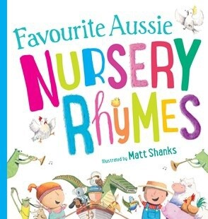 Favourite Aussie Nursery Rhymes