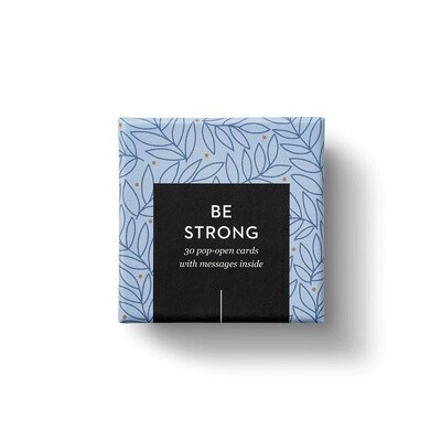 ThoughtFulls - Be Strong