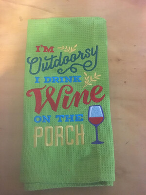 Wine On The Porch Tea Towel
