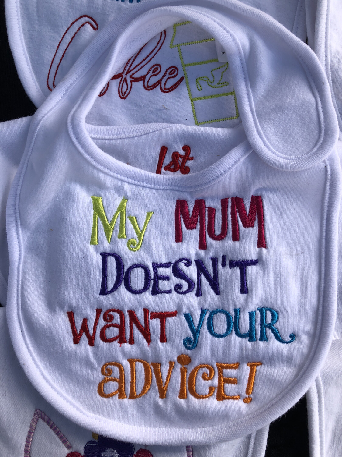 My Mum Doesn't Want Your Advice  Bib