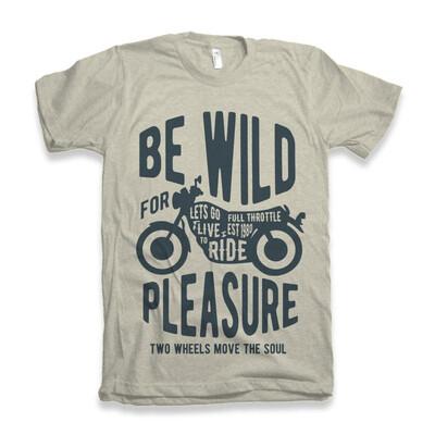 Be Wild T-Shirt
