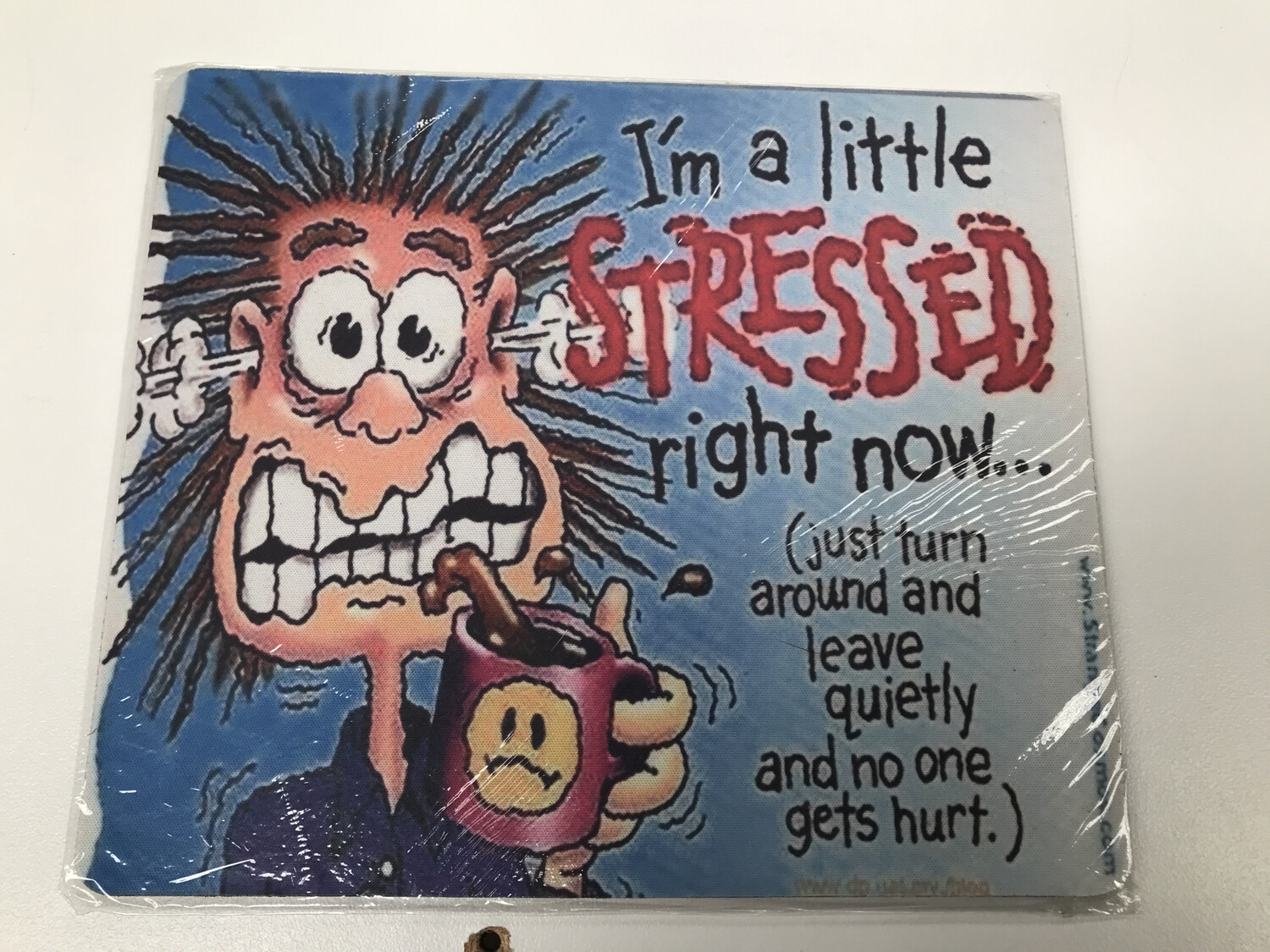 Stressed Mouse Pad
