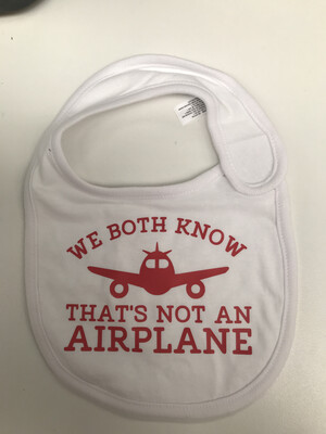 Not An Airplane Baby bib