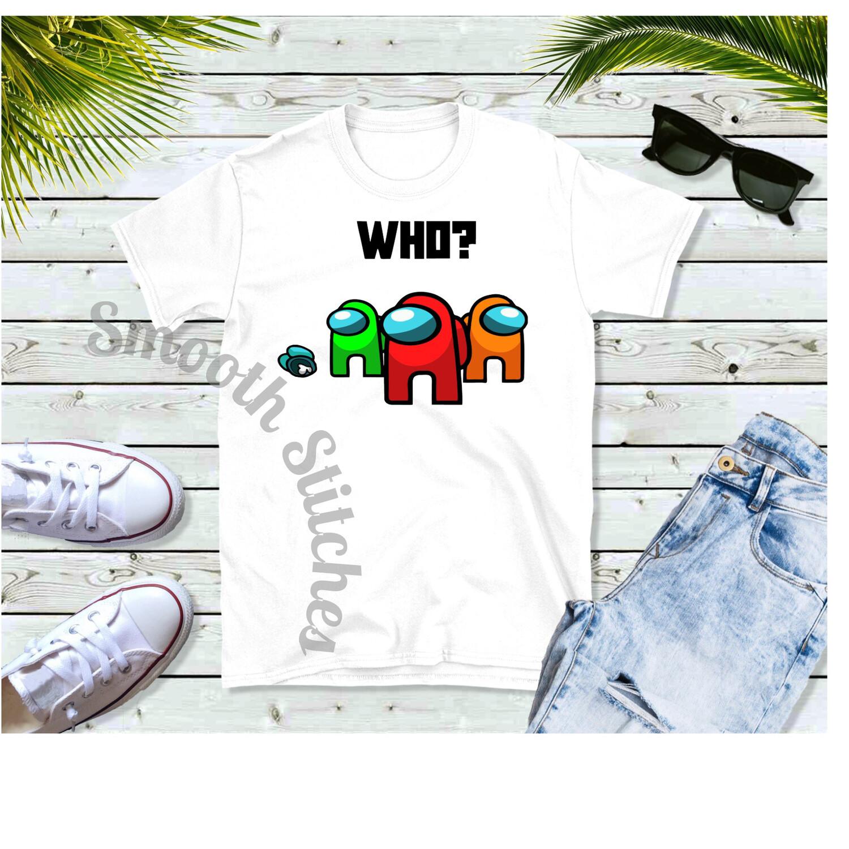 Among Us Who 2  shirts