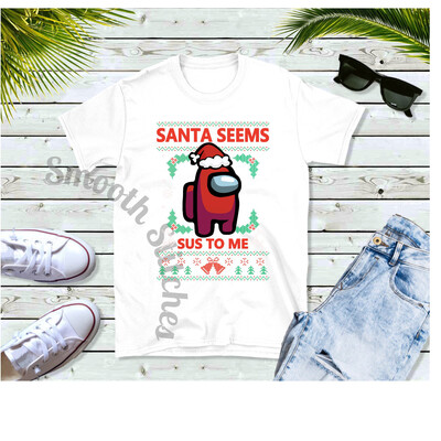 Among Us Santa Seems Sus shirts