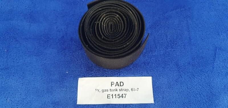 PAD-GAS TANK STRAP-PAIR-68-77 (#E11547) 4B5