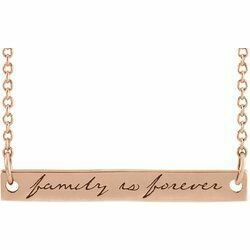 """14K Rose 35x6 mm Engraved """"Family is Forever"""" Bar 18"""" Necklace"""