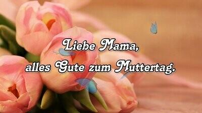 Muttertag - Grüße