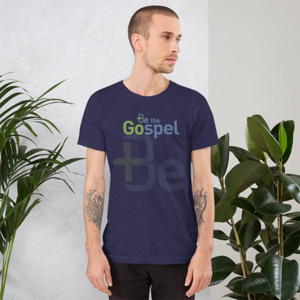 Be The Gospel Unisex T-Shirt