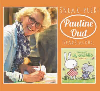 Pauline Oud Reads Aloud: Spring with Lily and Milo