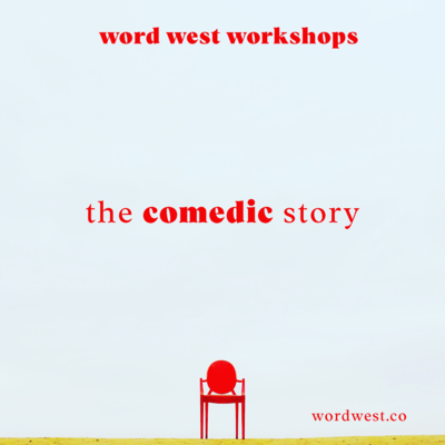 short fiction workshop 4: the comedic story