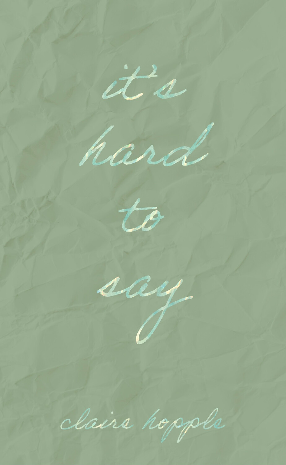 its hard to say