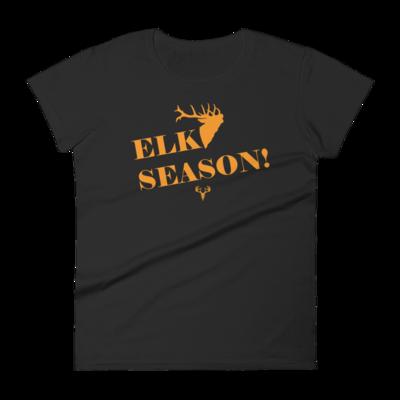 Elk Season! Women's short sleeve t-shirt