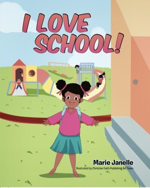 I Love School! (Hard Back)