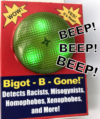 Bigot-B-Gone Detects Racists, Misogynists, and More!
