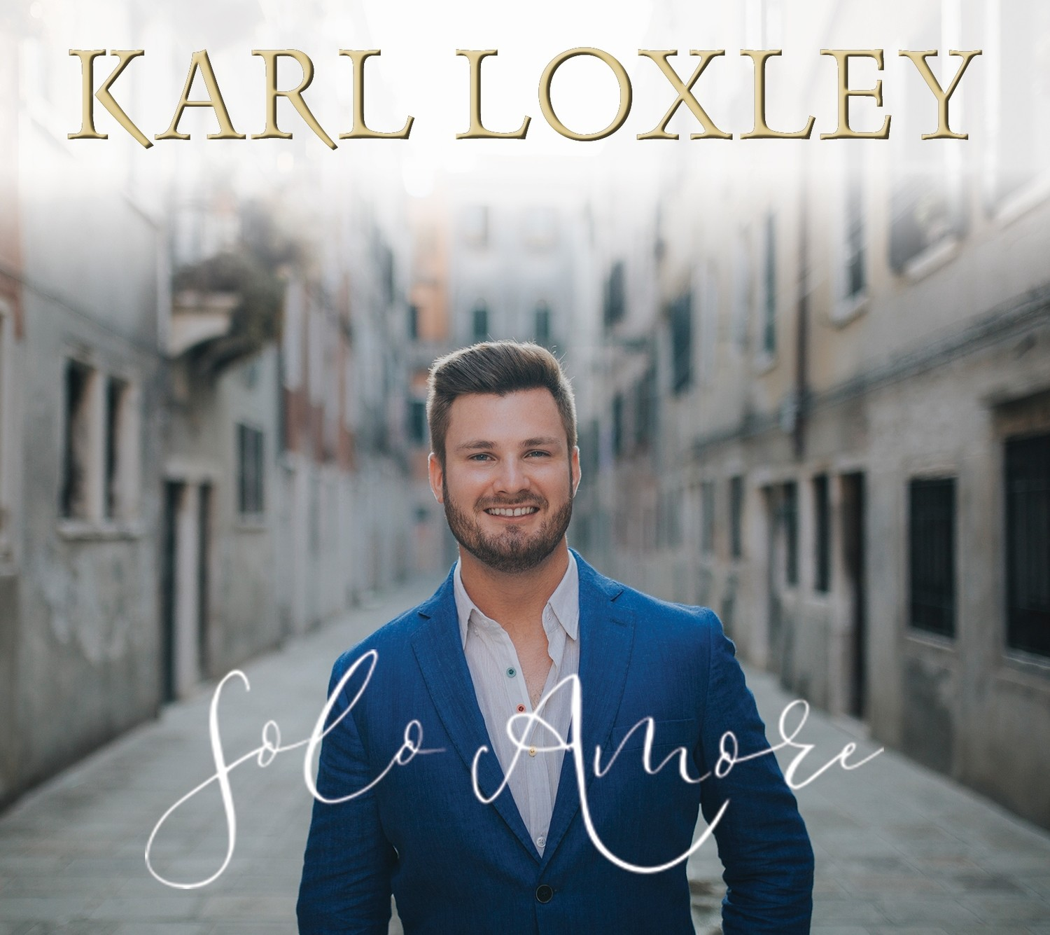 *New Release* Karl Loxley 'Solo Amore' Signed CD