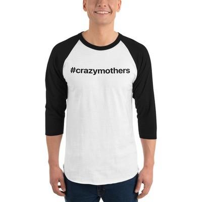 CrazyMothers Unisex 3/4 Sleeve Raglan Shirt