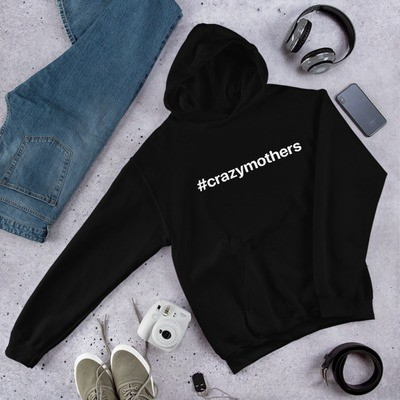 #crazymothers Classic Hooded Sweatshirt - White Font