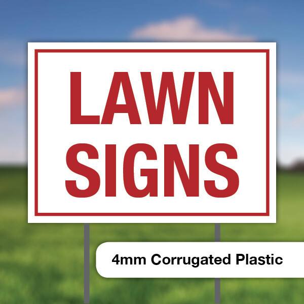 LAWN SIGNS (4mm)
