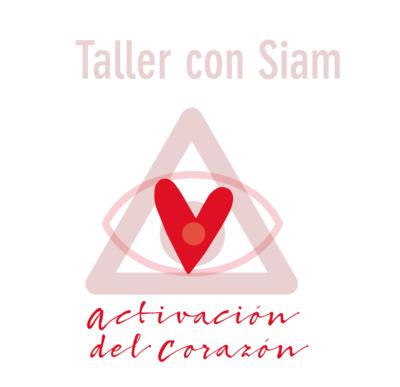 Taller ONLINE ACTIVACION DEL CORAZON con Siam