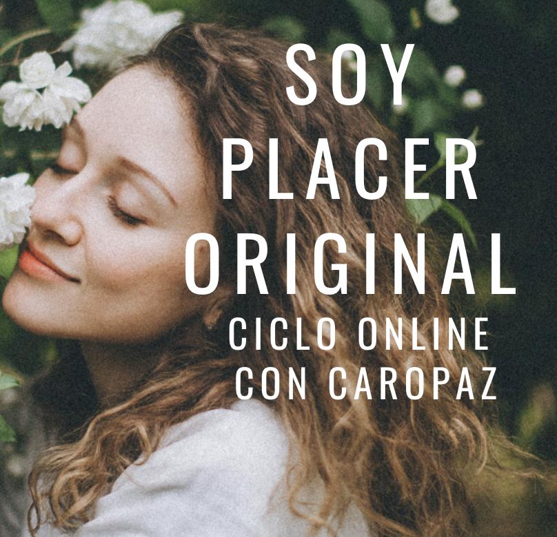 Ciclo Soy Placer Original