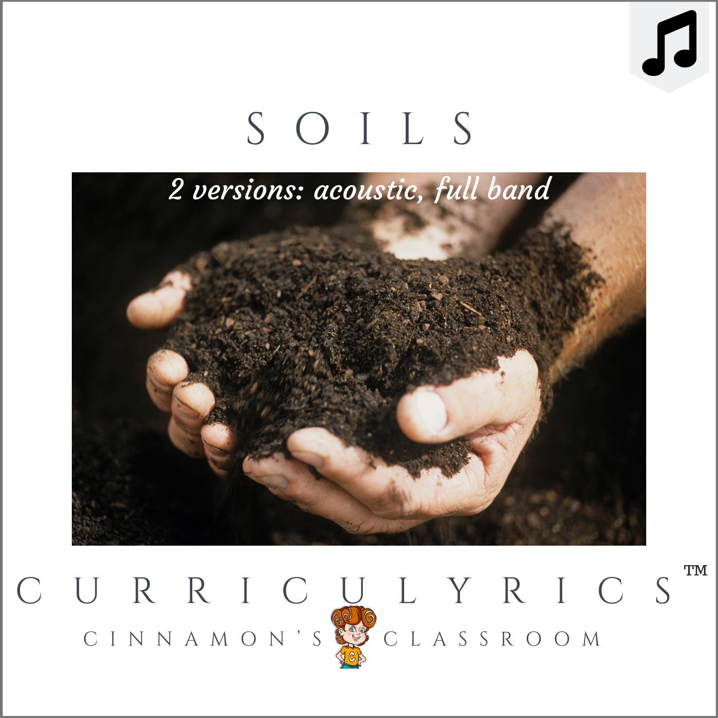 Soils Song | Curriculyrics