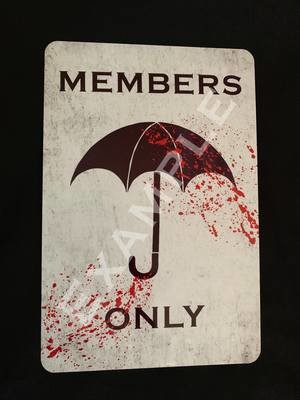 Umbrella Members Only Sign