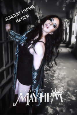 Madame Mayhem Poster (Autographed)