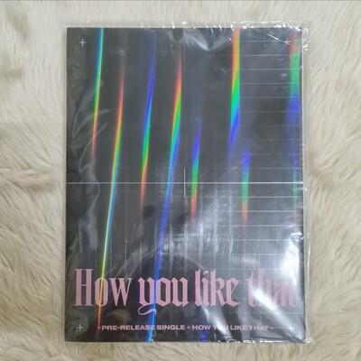 BLACKPINK - How You Like That [ONHAND]