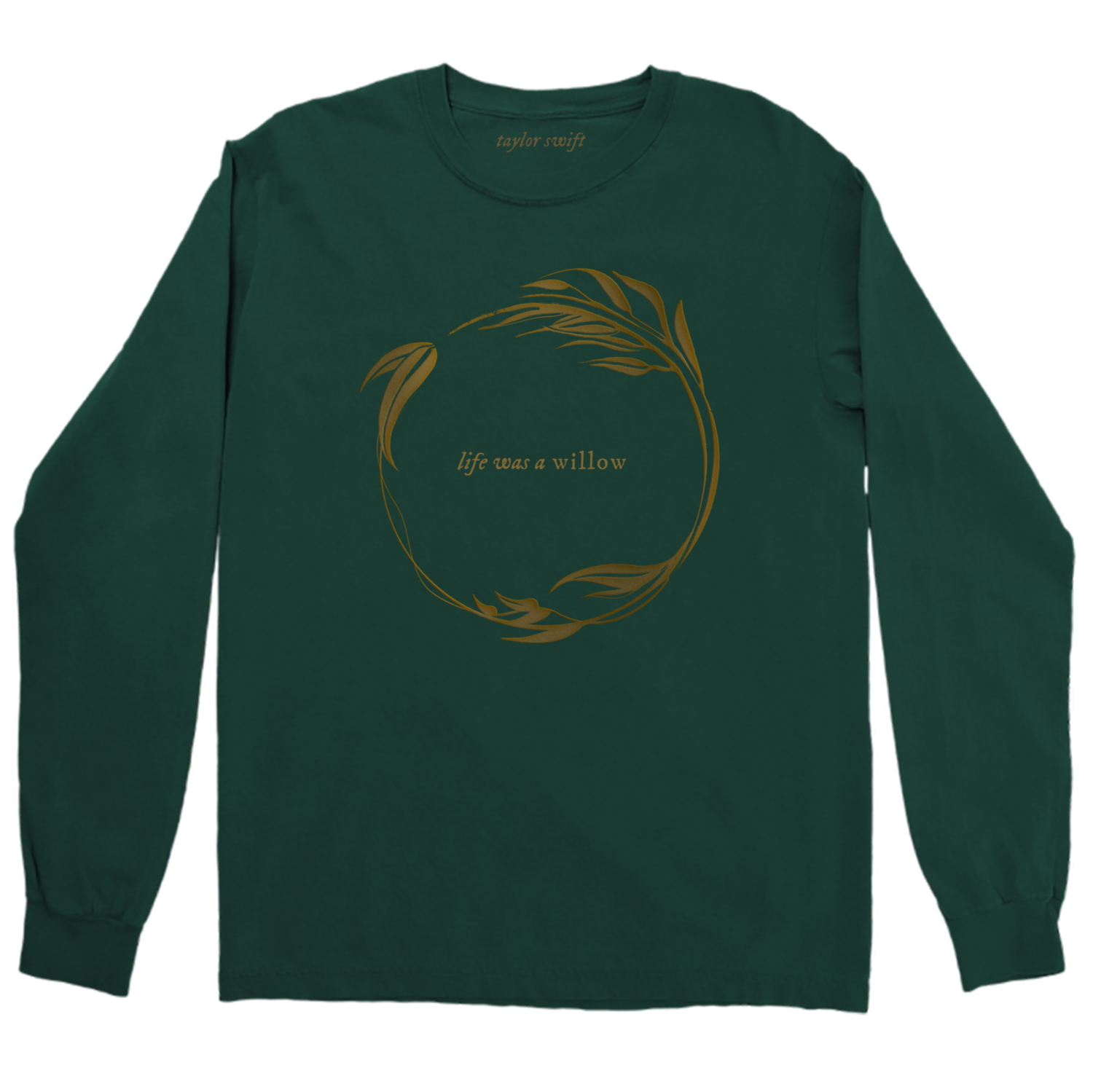 "the ""life was a willow"" long sleeve"