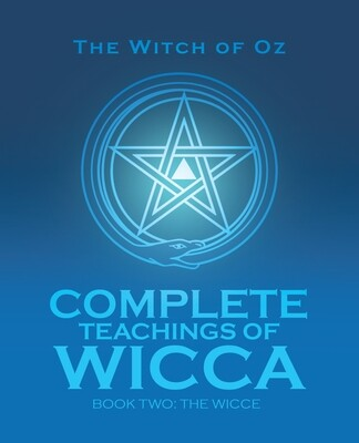 Complete Teachings of Wicca - Book Two: The Wicce