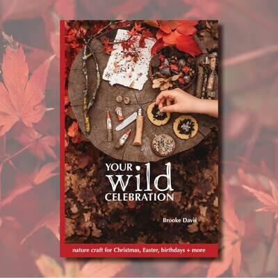 Your Wild Celebration Book