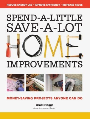 Spend a Little - Save a Lot - Home Improvements Book - AUTOGRAPHED and PERSONALIZED COPY